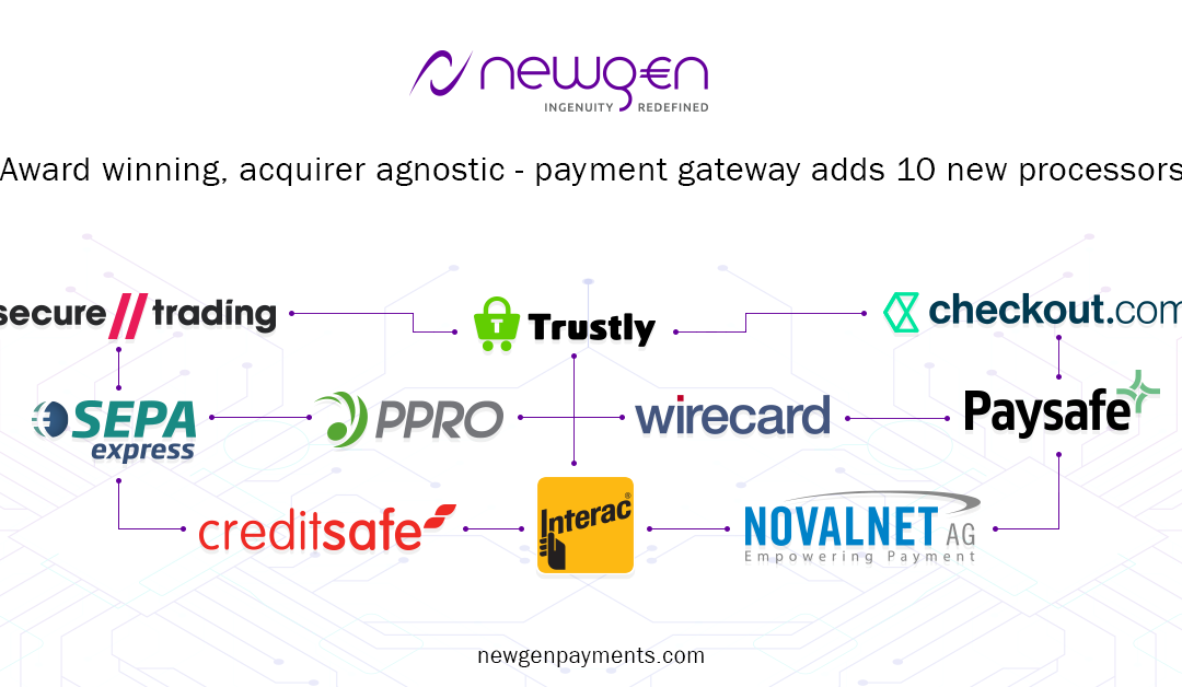 Newgen adds 10 new processors within 4 months to their award-winning Payment Gateway solution